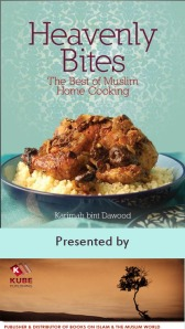 Heavenly Bites, the Best of Muslim Home Cooking