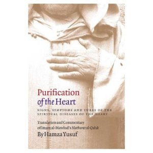 Purification of the Heart by Sheikh Hamza Yusef