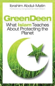 Green Deen By Ibrahim Abdul Matin