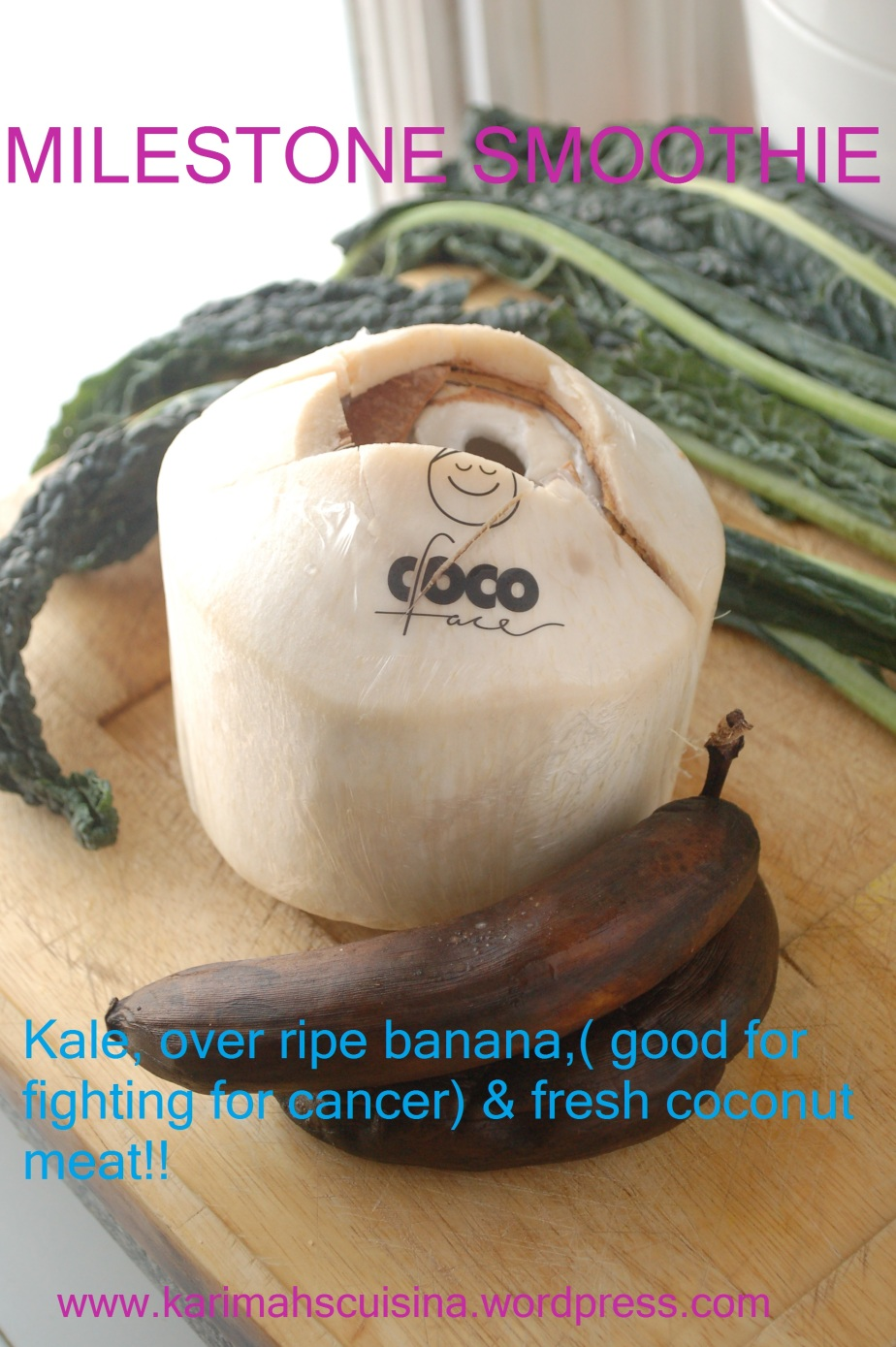 Fresh Coconut Meat, Bananas &Kale