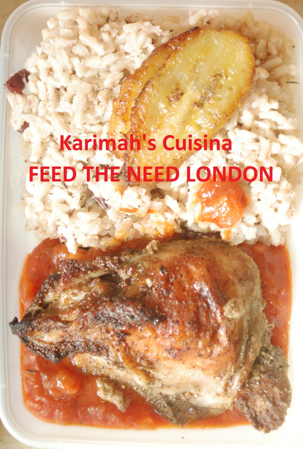 Feed the Need London Jerk Chicken Rice and Peas
