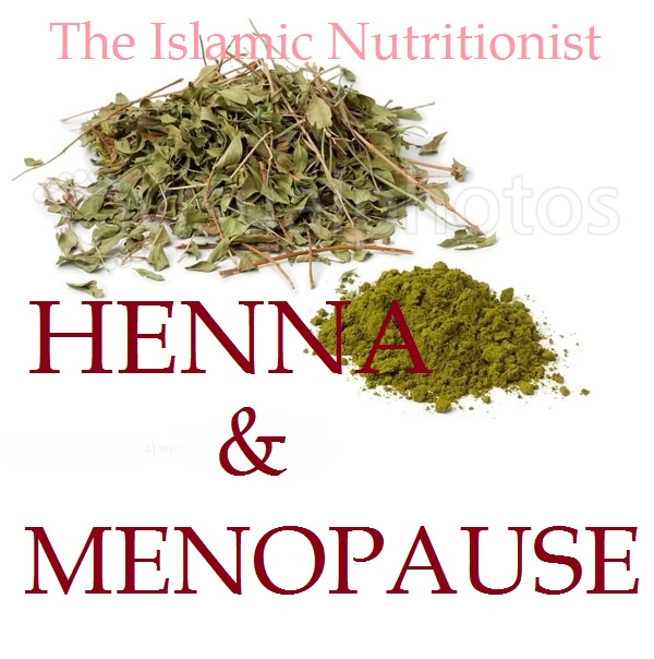 Henna A Cure For Hot Flushes Karimah S Cuisina Quranic Cooking