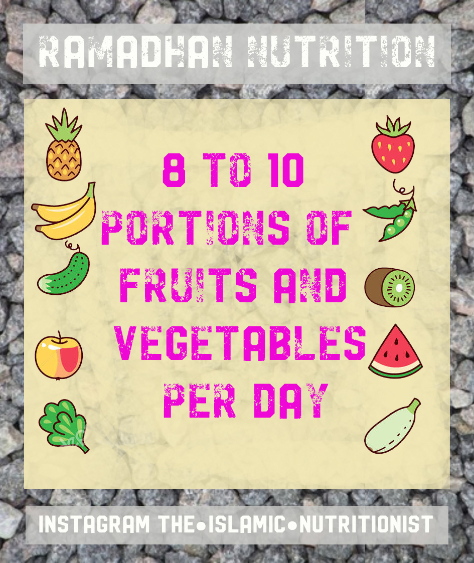 ramadhan nutrition 8 to 10 portions a day